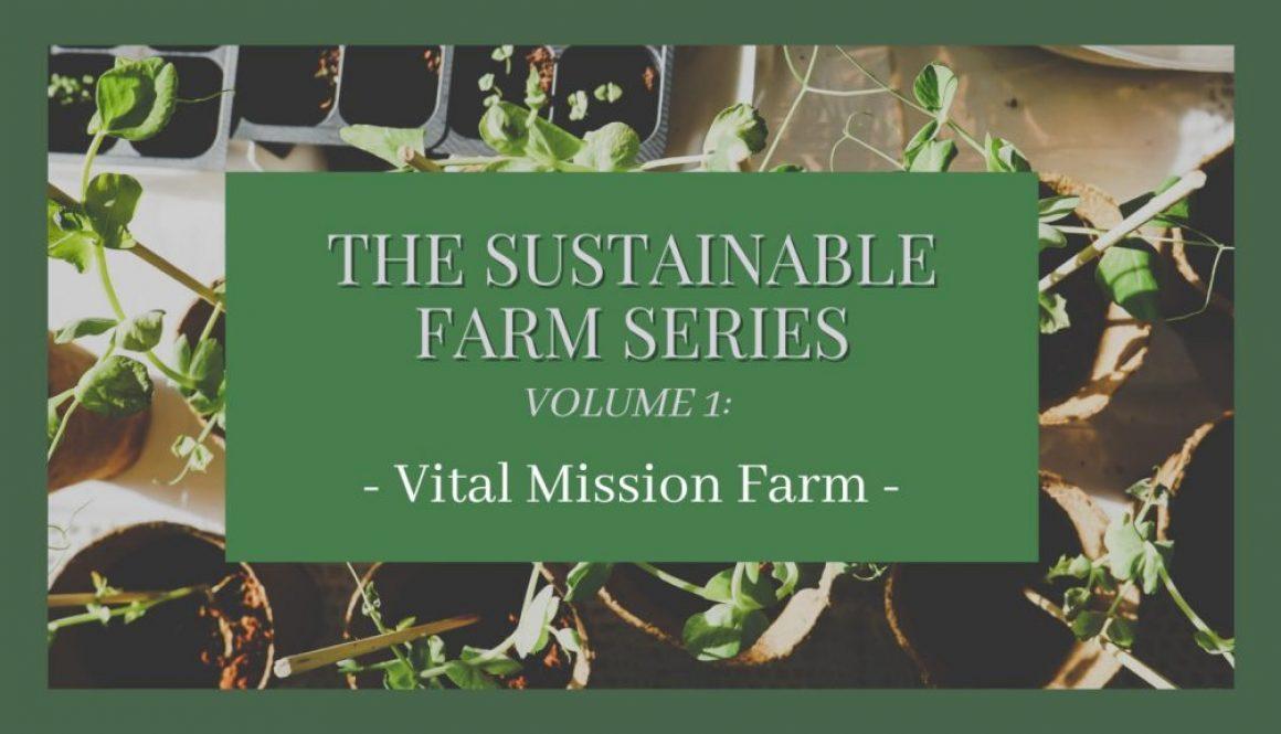 Vital Mission Farm